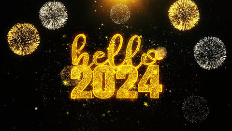 Hello 2024 New Year New Year Text wish on Firework Display Explosion Particles Live Action