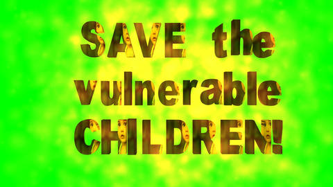 29 3d animated template on subject SAVE VULNERABLE CHILDREN Animation