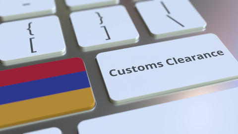 CUSTOMS CLEARANCE text and flag of Armenia on the buttons on the computer Live Action