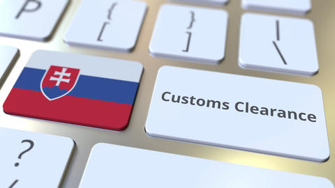 CUSTOMS CLEARANCE text and flag of Slovakia on the buttons on the computer Live Action