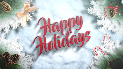 Animated closeup Happy Holidays text, green tree branches and toys on snow background Animation