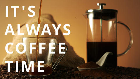 Its always coffee time text Animation