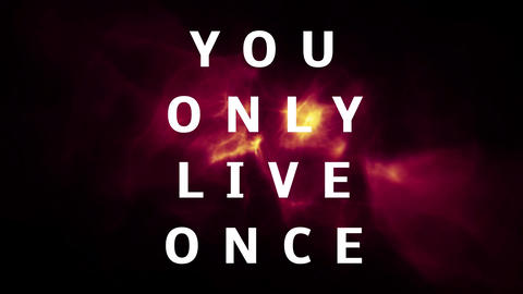 You only live once motto Animation