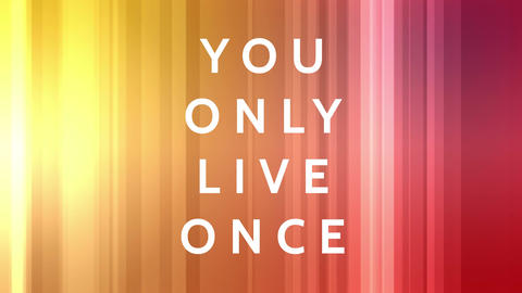You only live once text Animation