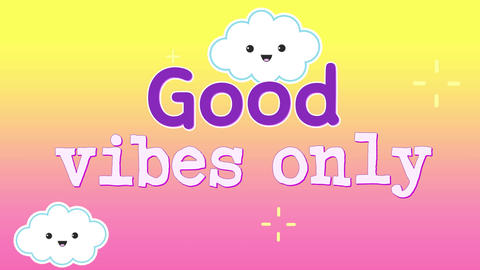 Animation of words Good vibes only 4k Animation