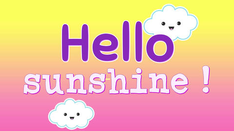 Animation of words Hello sunshine appearing with clouds 4k Animation