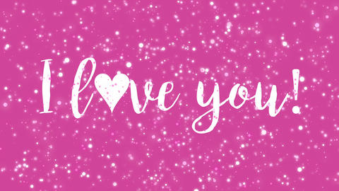 Sparkly pink animated I love you Valentine card Animation
