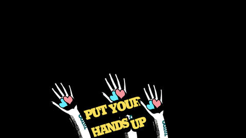 PUT YOUR HANDS UP Animation