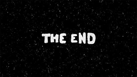 The end white text on black with noise seamless loop animation Animation