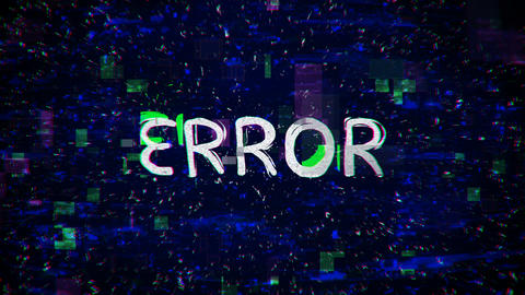 Error text with noise and glitching seamless loop animation Animation