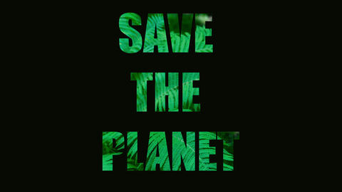 The words Save the planet is failing. The words Save the planet on a background Live Action