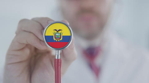 Physician listening with the stethoscope with flag of Ecuador. Ecuadorian Live Action
