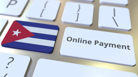 Online Payment text and flag of Cuba on the keyboard. Modern finance related Live Action