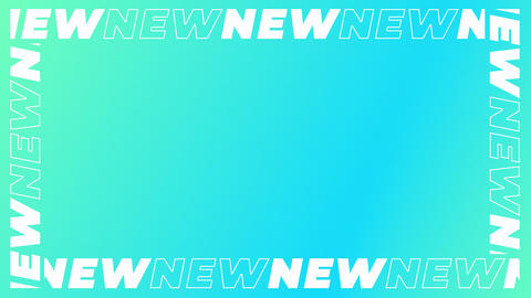 Sliding Text Border of Words NEW on Cyan and Green Aquamarine Gradient Backdrop Animation