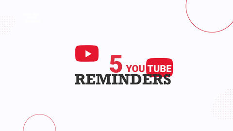Basic 5 Youtube Reminders After Effects Template