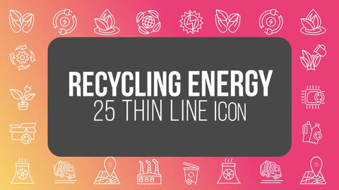 Recycling energy 25 thin line icons After Effects Template