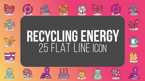 Recycling energy 25 flat line icons After Effects Template