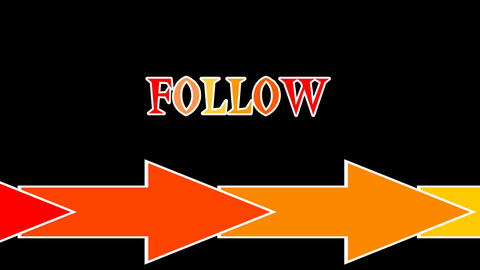 Follow label with red, orange and yellow significant contrasting arrows on black Animation