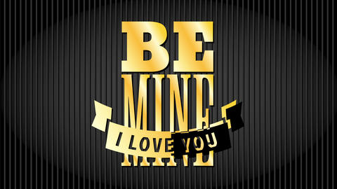 valentines day mafia style with quote be mine i love you written with golden elegant typography over Animation