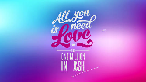 funny inspiring text with words all you need is love and one million in cash written with groovy and Animation