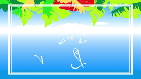 all you need is love motivational quote with hawaiian style flowers and plants over clear summer sky Animation