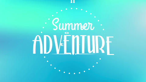 summer adventure tours written with modern and calligraphy typography inside circle made with small Animation
