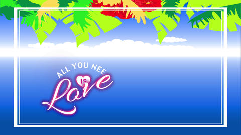all yourself desire is love motivational example with hawaiian fancy vegetation and plants over Animation