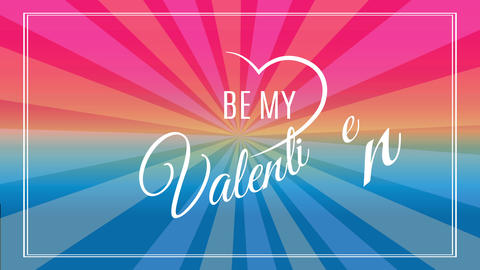 be my valentine text with california fancy using cursive typography surrounded by fingers drawn Animation