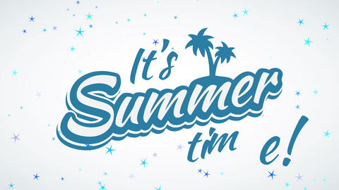 its summer time exclamation text written with blue and white old-fashioned calligraphy offset with Animation