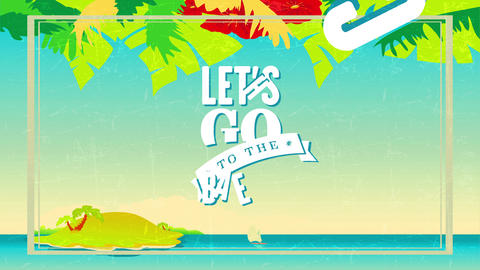 lets go to the beach written with fat font typography above 60s style background with boat Animation