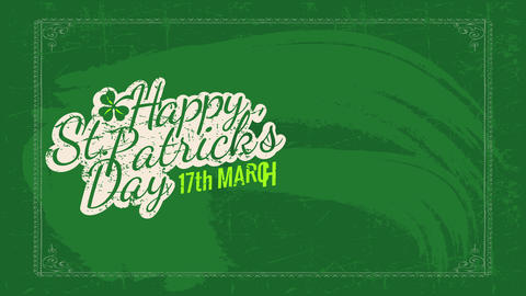 relaxed st patricks day date calling written on a green chalkboard with distressed offset and a Animation