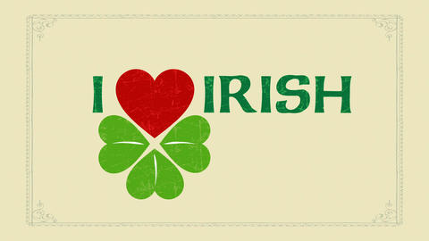 st patricks day publicity and holiday announcement with text i love irish using celtic typography Animation