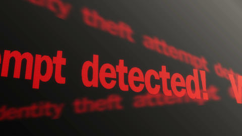 Warning, identity theft attempt detected. Fraud prevention. Red text running Footage