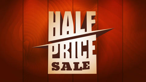 half price sale ad with creative graphic sliced lettering over shiny wood surface for wholesale Animation