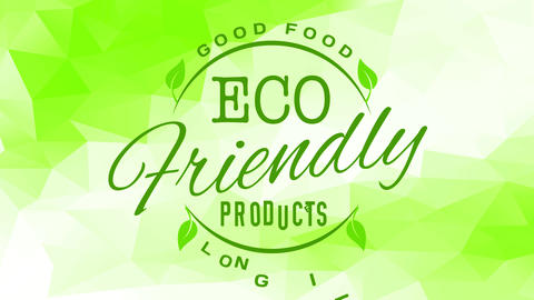 good healthy food sign from long life eco friendly products company with green letters over abstract Animation