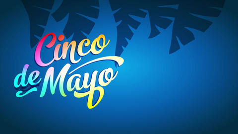 mexican commemorative date cinco de mayo announcement to celebrate with delicious feasts parades and Animation