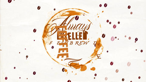 always excellent fresh brewed coffee sign with several types of handwriting indoor rounded cup spot Animation