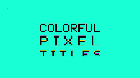 Colorful Pixel Titles Motion Graphics Template