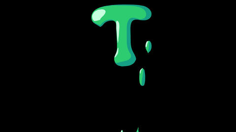 Flat gooey slimy letters typeface cartoon style animation snot flowing in with alpha T Animation