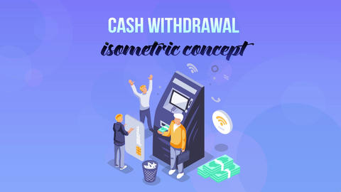 Cash Withdrawal - Isometric Concept After Effects Template