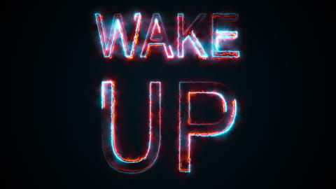 The phrase Wake up, computer generated. Burning inscription. Capital letters. 3d Photo