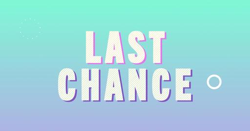 Last chance. Retro Text Animation Animation