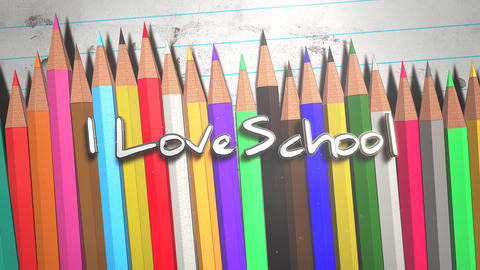 Animated closeup text I love School and closeup colorful pencil on paper, school background Animation