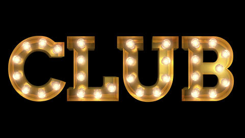 Light bulb letter tow way blinking aktion spelling the word Club CG動画