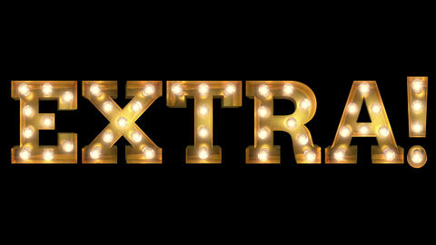 Light bulb letter tow way blinking aktion spelling the word Extra! Animation