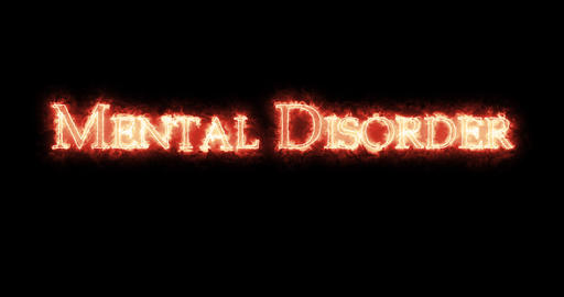 Mental Disorder written with fire. Loop Animation