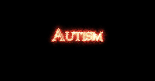 Autism written with fire. Loop Animation