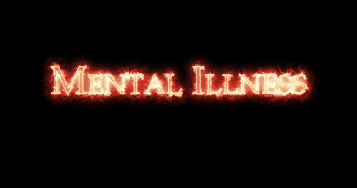 Mental Illness written with fire. Loop Animation