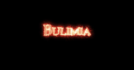 Bulimia written with fire. Loop Animation