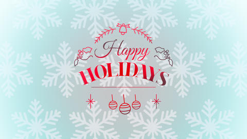 Animated closeup Happy Holidays text and Christmas toys and snowflakes, holiday background Animation
